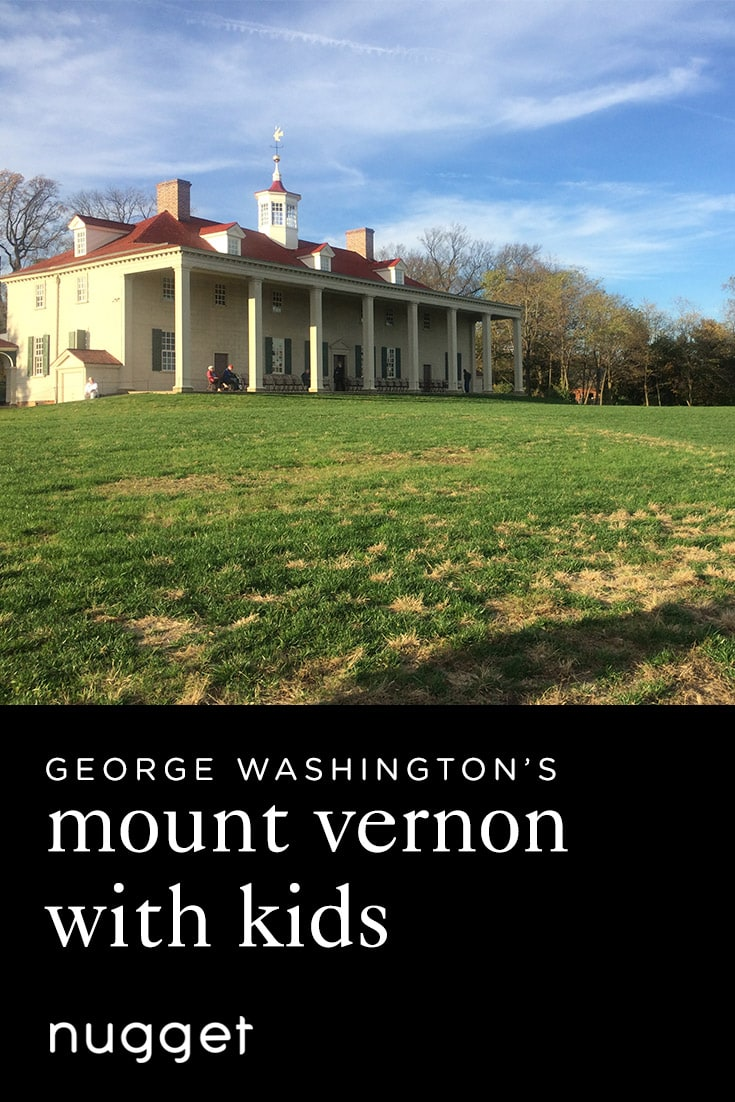 Experience George Washington's Mount Vernon with Kids