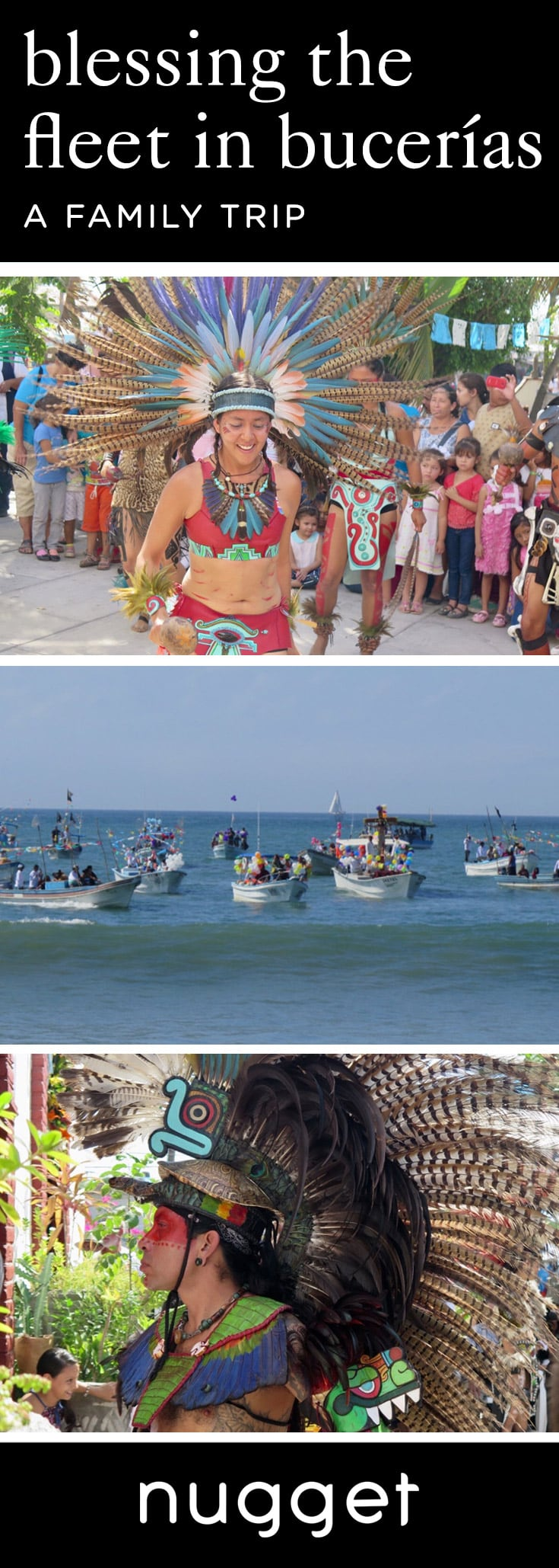 Blessing the Fleet, Mayan Dancers and a Fiesta!