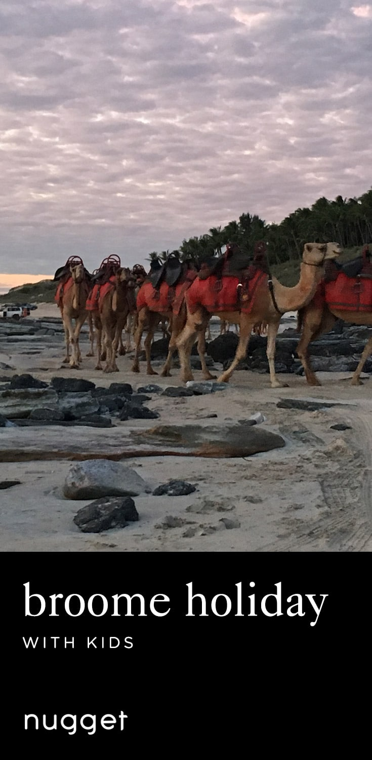 Broome Holiday with Kids: Chinatown and Camels