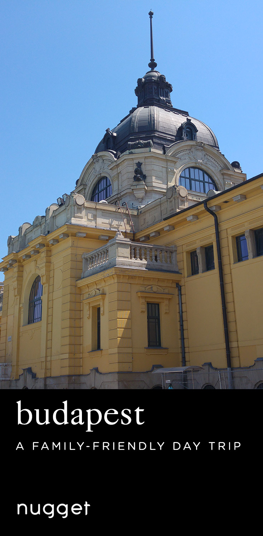 Budapest Adventure: Playgrounds, Castles and Szechenyi Baths