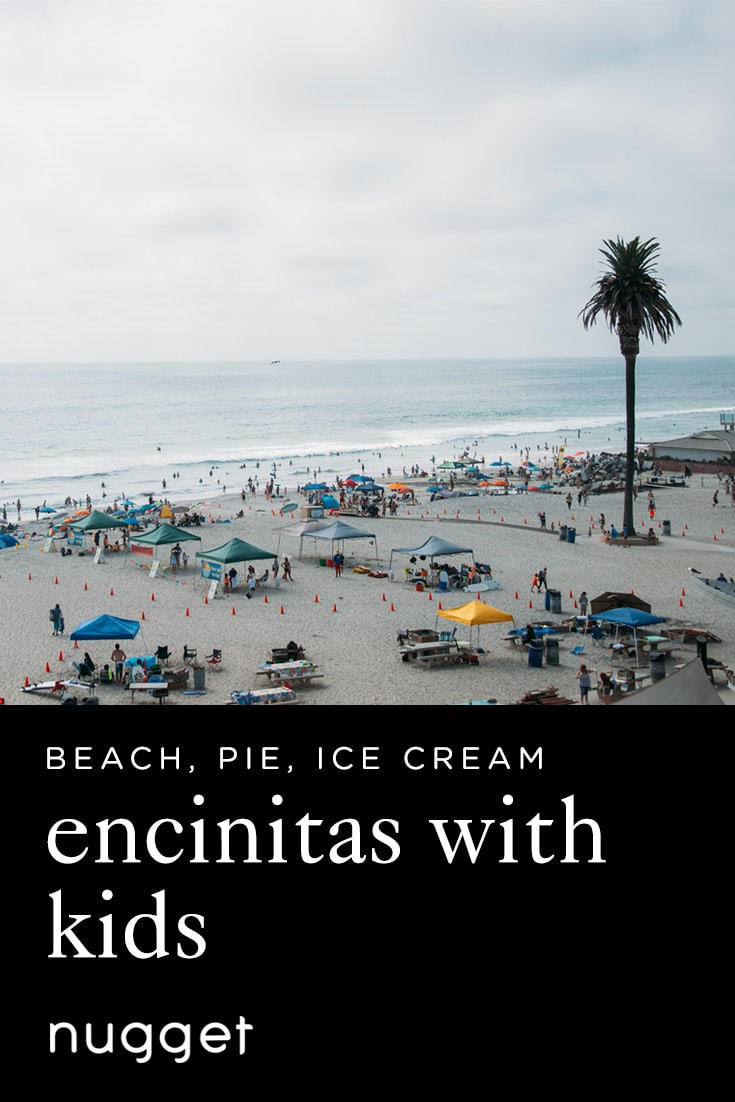 Encinitas With Kids: Beach, Pie and Ice Cream