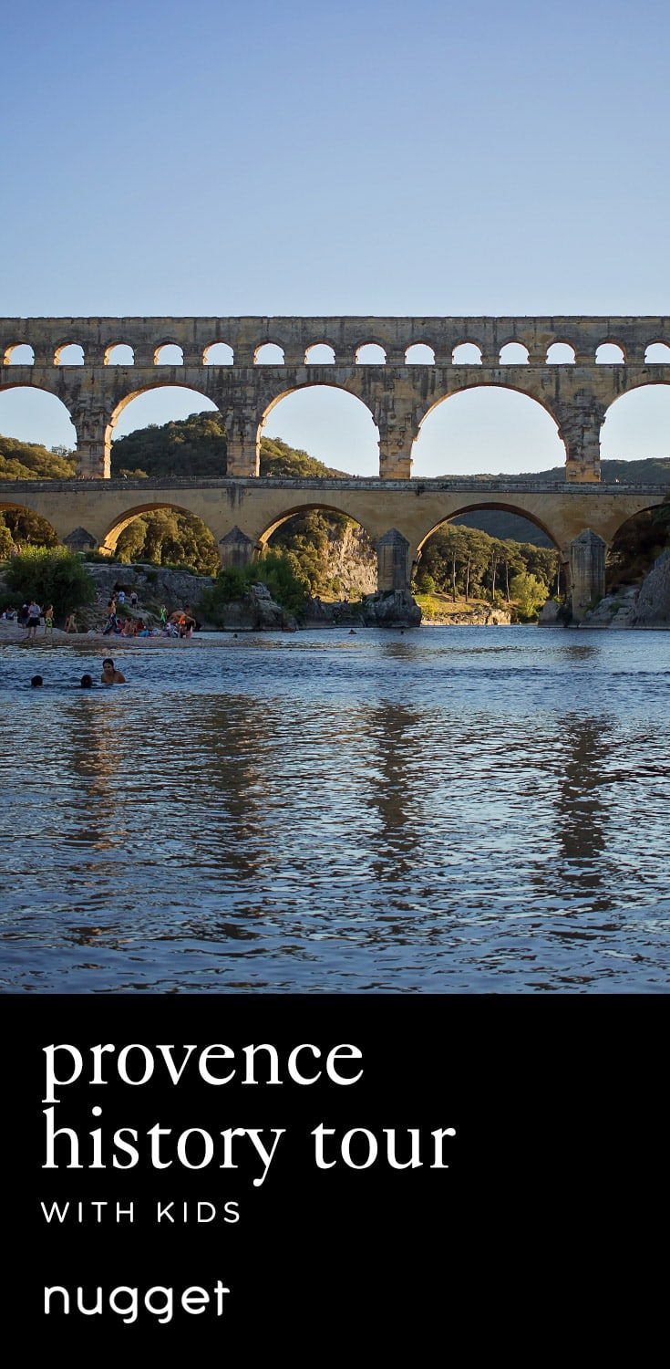 Provence with Kids: Pont Du Gard and Uzès