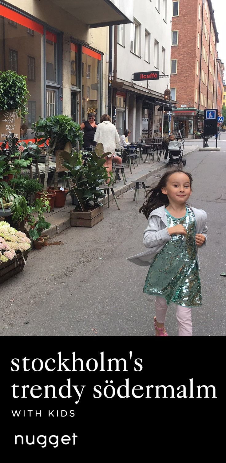 Trendy Södermalm: A Playground for Kids of All Ages