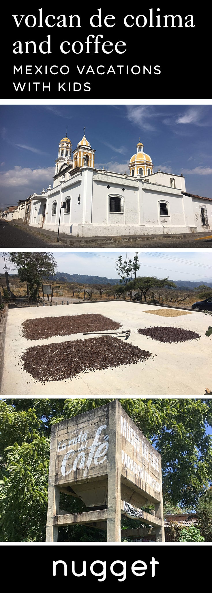 Historic Villages and Coffee below Volcan de Colima