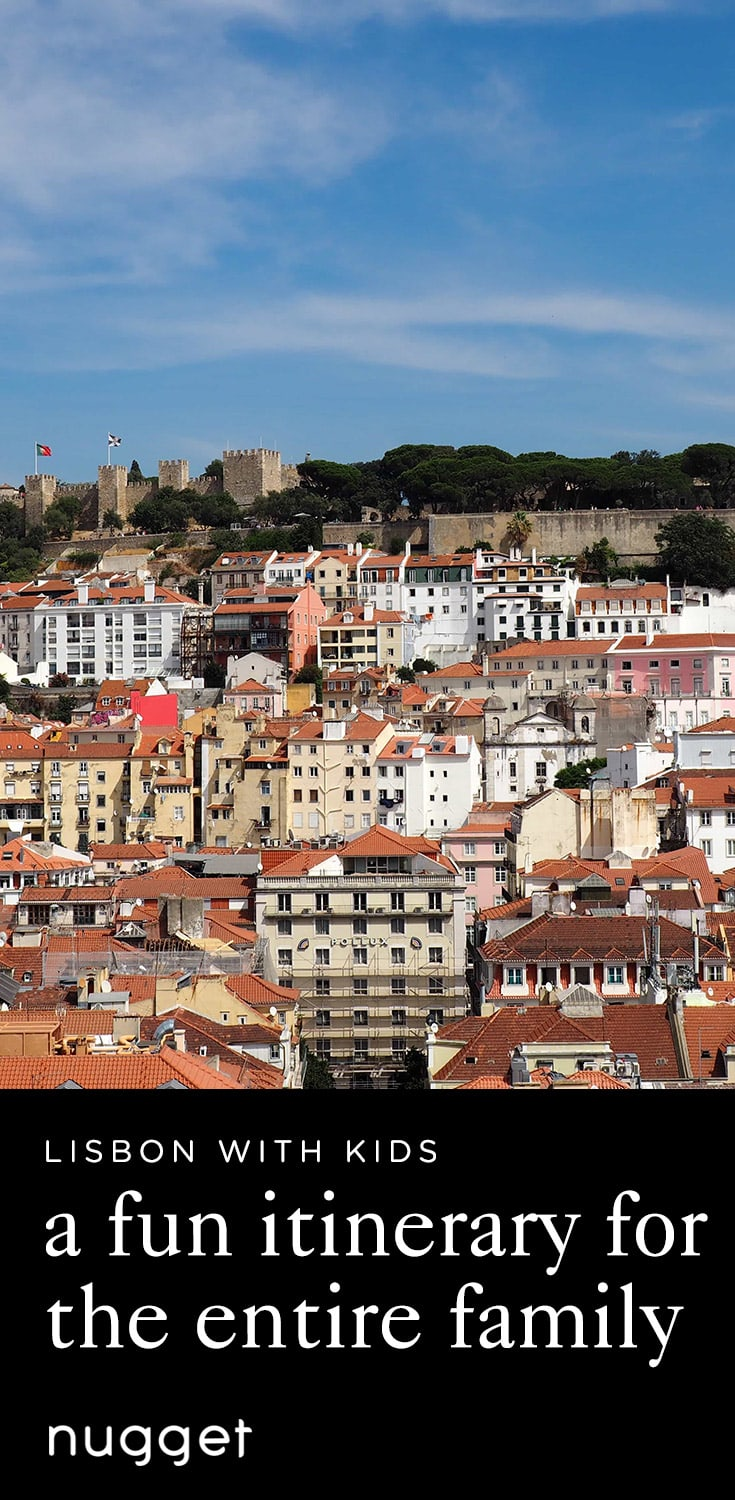 Lisbon with Kids: Up and down and up Again