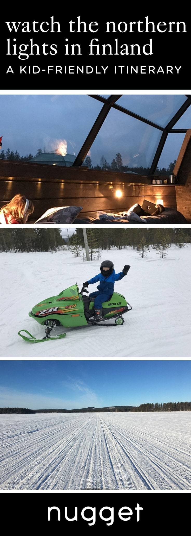 Snowmobiles, Glass Igloos and the Northern Lights in Finland