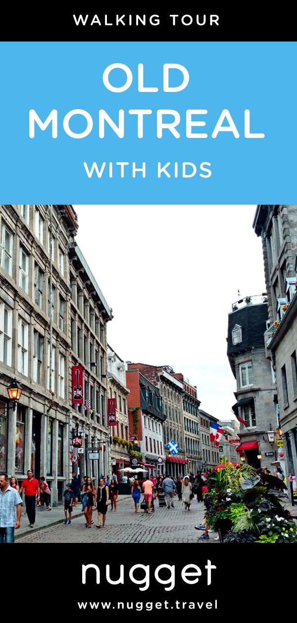 Old Montreal: An Architectural Walking Tour With Kids
