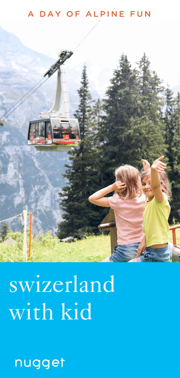 Switzerland With Kids: A Fun Day of Alpine Adventure