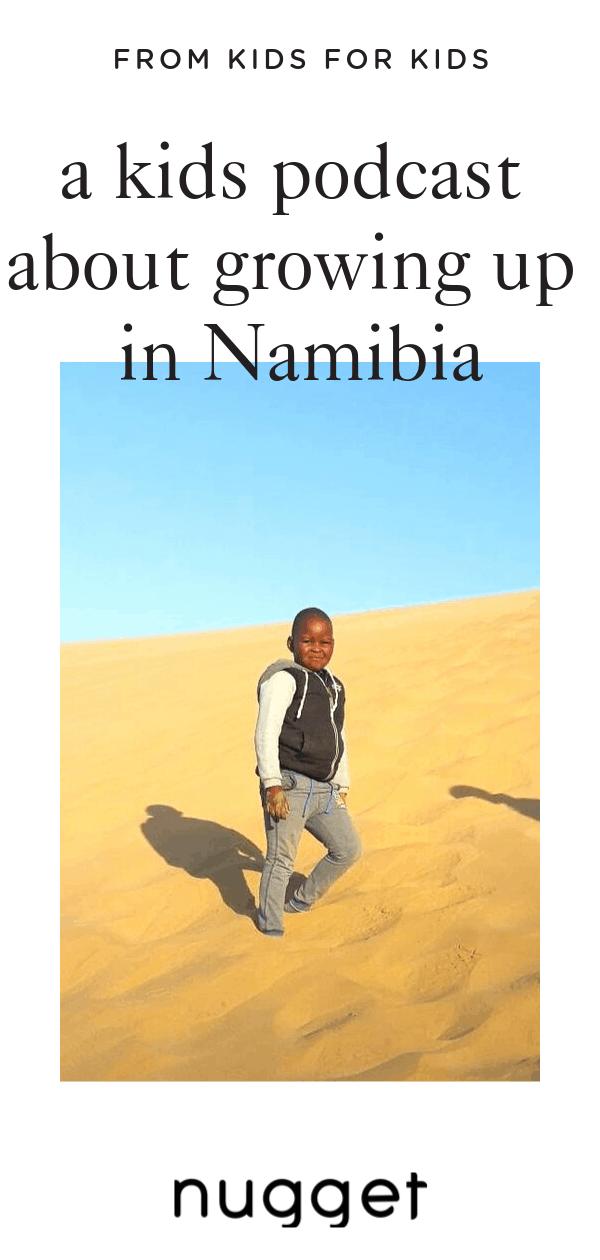 Africa for Kids: Living Next to the Namib Desert