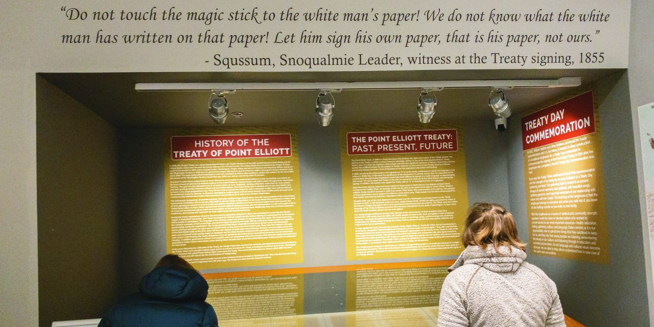 Treaty of Point Elliott displayed by Tulalip Tribes