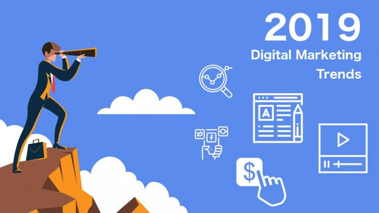 7 Unavoidable Digital Marketing Trends For 2019