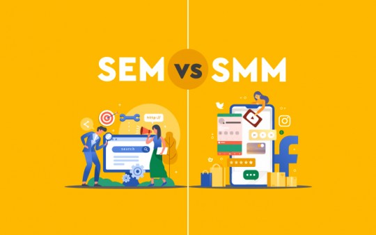 SEM Vs SMM – Fine Lines between the Two Digital Marketing Giants