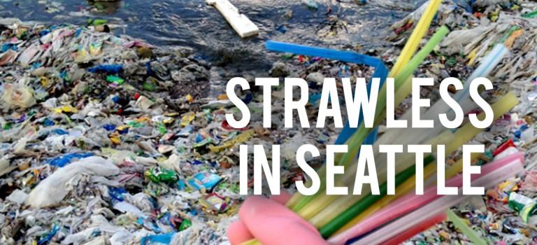 西雅圖明令禁止餐館使用塑料飲筒和餐具,成美國第一城