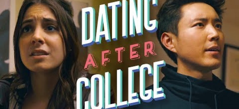 Dating After College – Episode 1