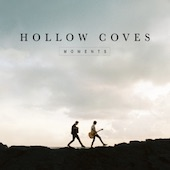 Hollow Coves : Moments