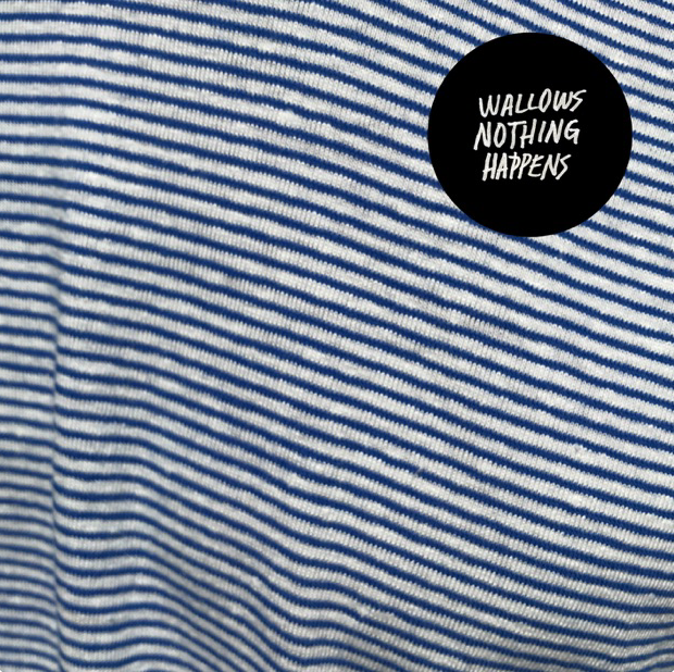 Wallows : Nothing Happens