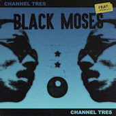 Channel Tres : Black Moses (EP)