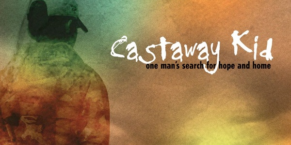 Castaway-Kid-One-Man-s-Search-for-Hope-and-Healing