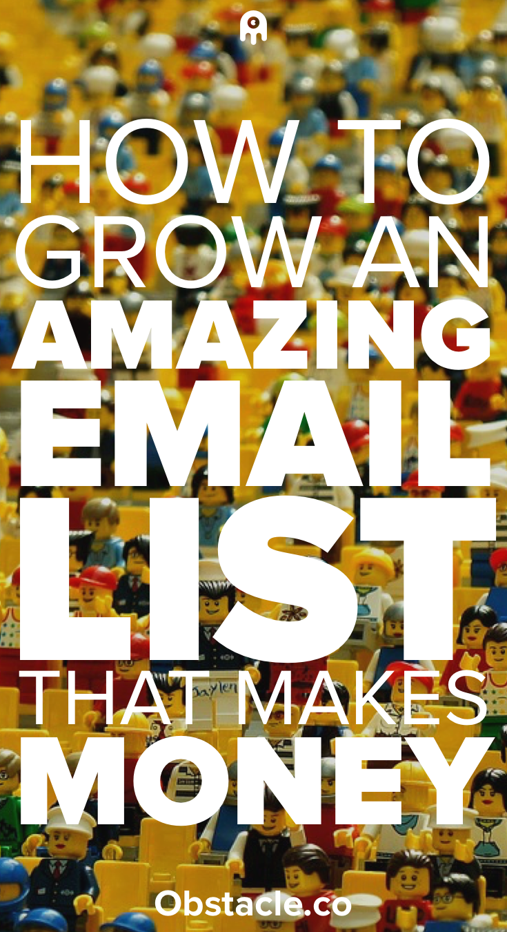How to Build an Amazing Email List That Makes Money