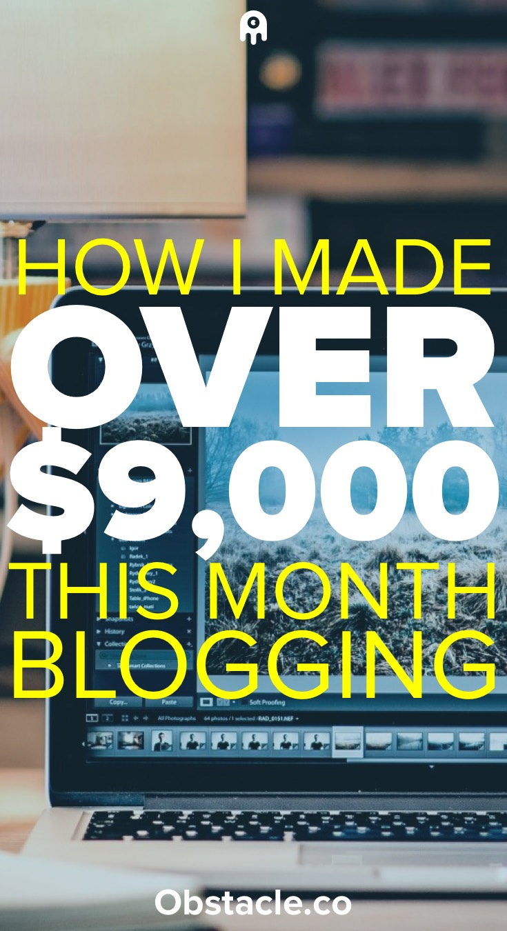 How I Made $9,227.17 in My 4th Month of Blogging
