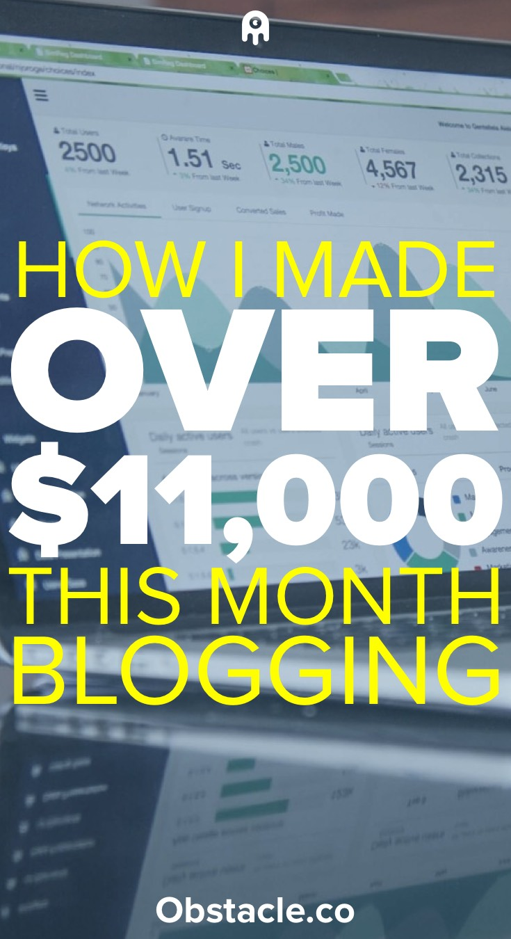 How I Made Over $11,000 In My 5th Month of Blogging