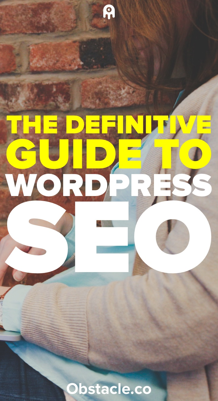 WordPress SEO: The Definitive Guide for Bloggers