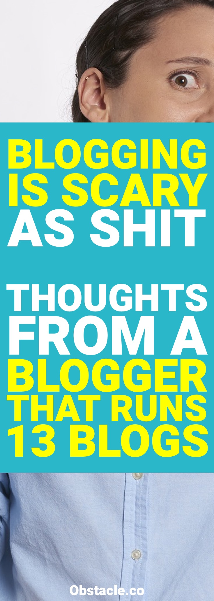 Why Blogging Is Scary as Shit