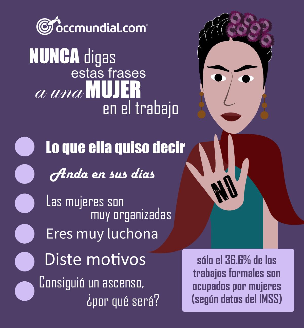 Nunca Le Digas Estas Frases A Una Mujer Trabajadora Día De La Mujer
