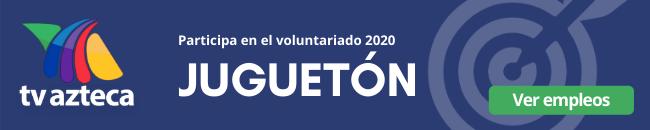 jugueton 2020 tv azteca