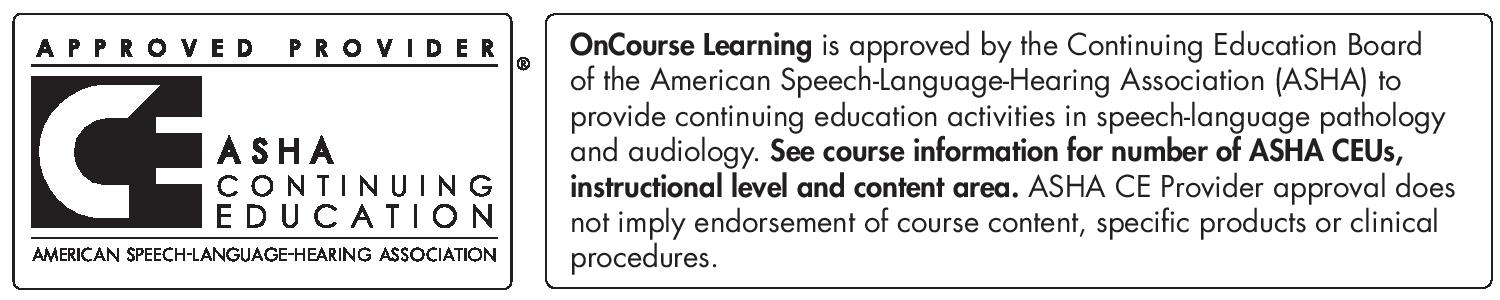 Accreditation: American Speech Language Hearing Association