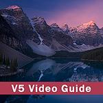 V5 Video Guide