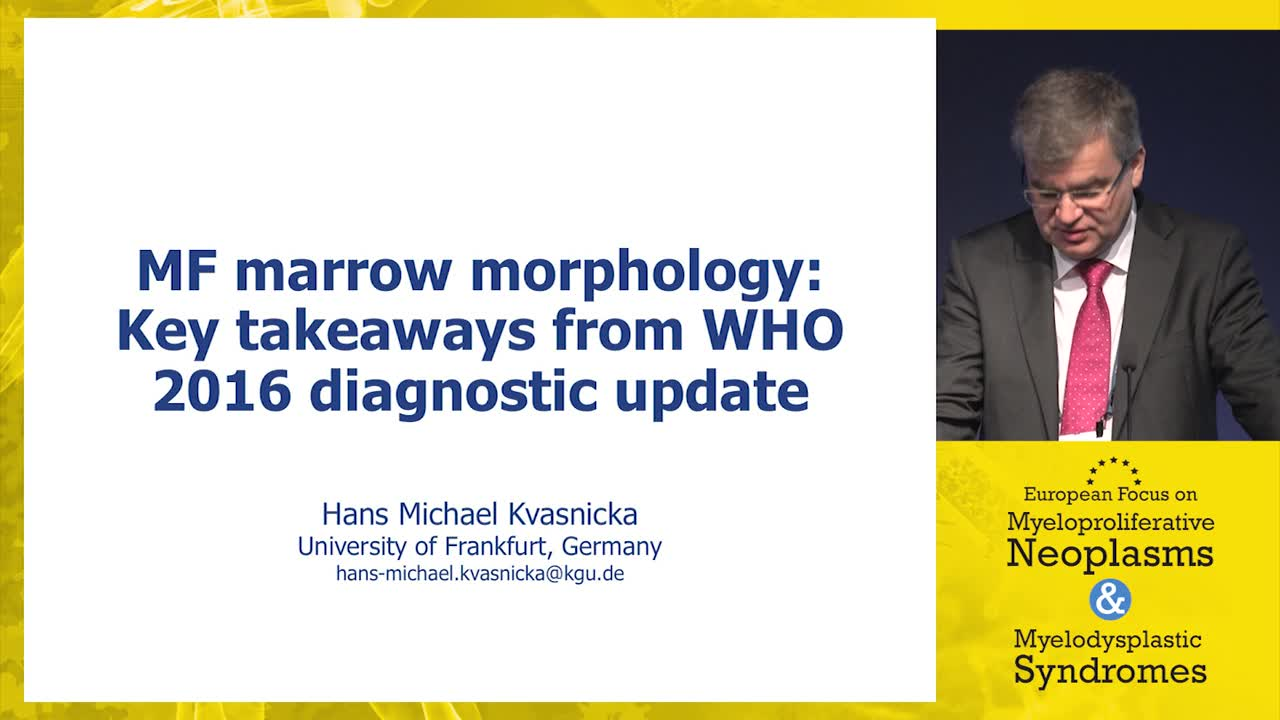 MF marrow morphology: Key takeaways from WHO 2016 diagnostic update