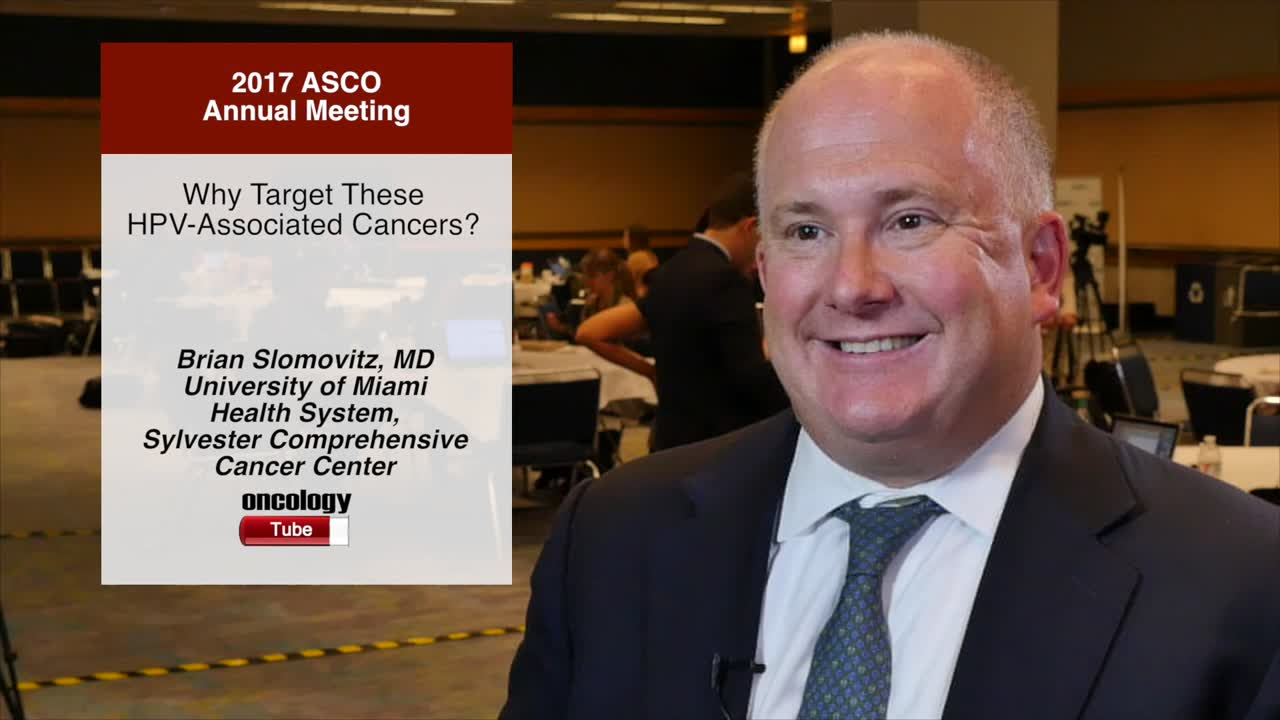 Why Target These HPV-Associated Cancers?