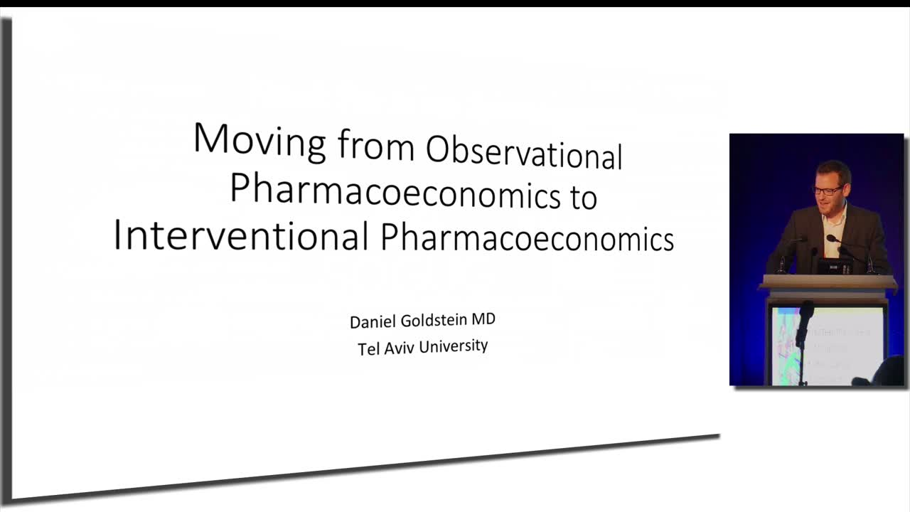 Moving from Observational Pharmacoeconomics to Interventional Pharmacoeconomics