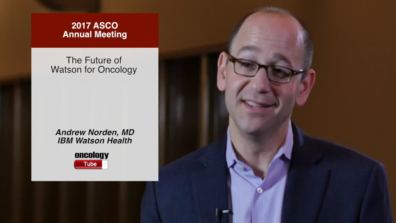 The Future of Watson for Oncology