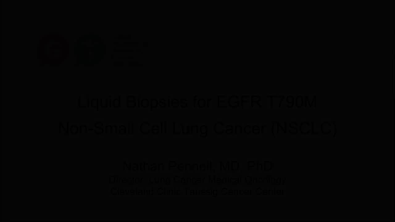 Pennell Liquid Biopsies for EGFR T790M NonSmall Cell Lung Cancer NSCLC [720p]