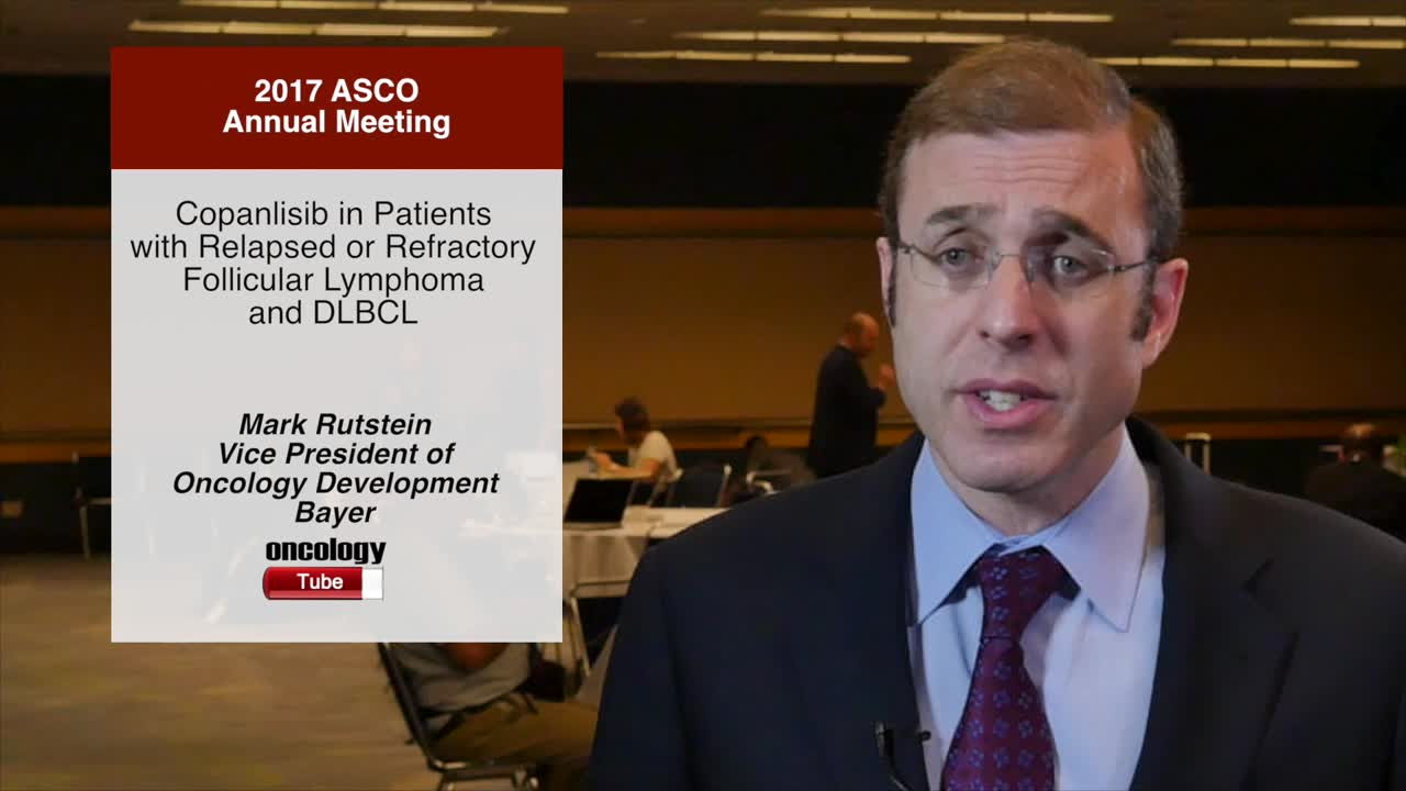 Copanlisib in Patients with Relapsed or Refractory Follicular Lymphoma and DLBCL