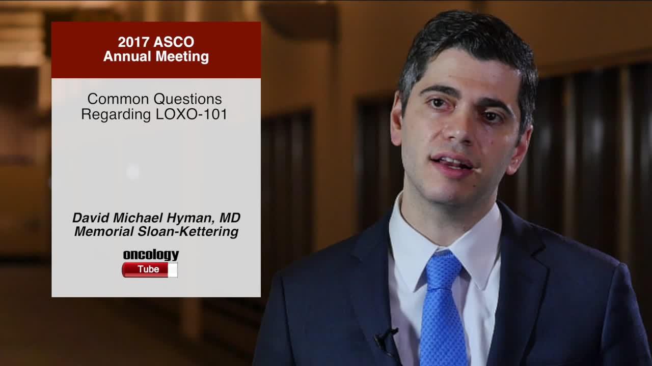Common Questions Regarding LOXO-101