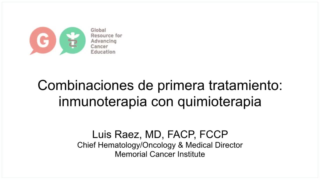 Spanish Lung Cancer Video Library - Combinaciones - immunoterapia con quimioterapia [720p]