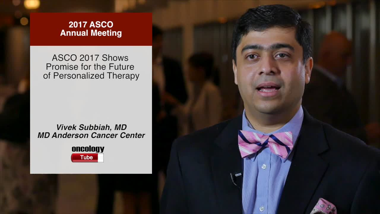 Annual Meeting 2017 Shows Promise for the Future of Personalized Therapy