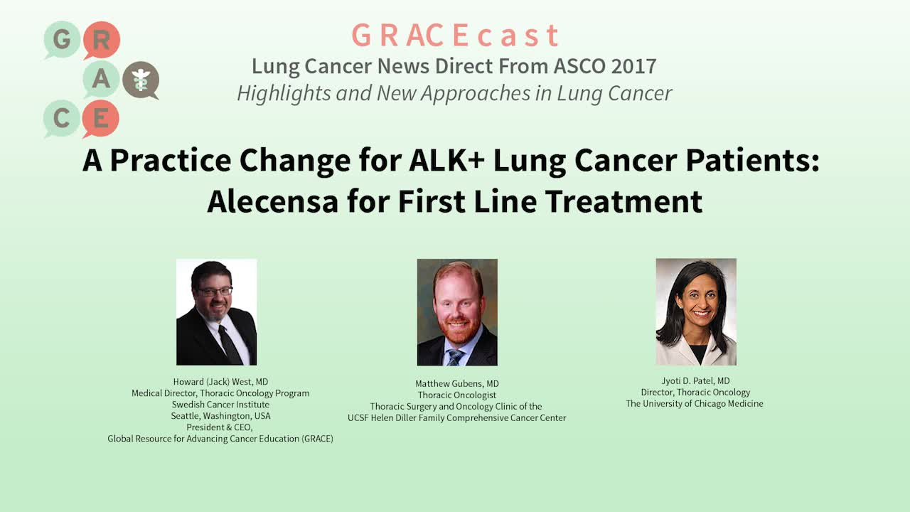 A Practice Change for ALK+ Lung Cancer Patients, Alecensa for First Line Treatment [720p]