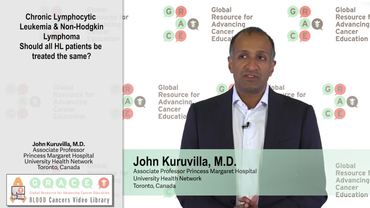 Chronic Lymphocytic Leukemia,  Non-Hodgkin Lymphoma, Should all HL patients be treated the same