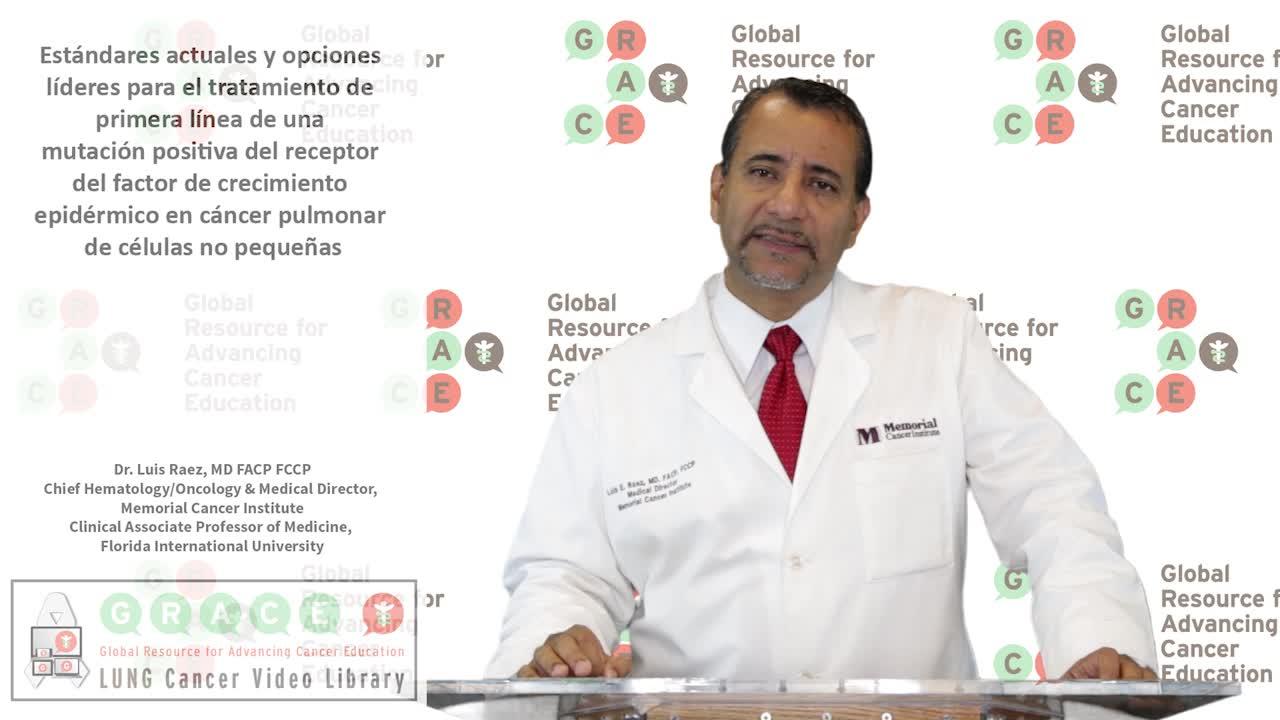 Estándares actuales y opciones líderes para el tratamiento de primera línea de una mutación positiva del receptor del factor de crecimiento epidérmico (EGFR) en cáncer pulmonar de células no pequeñas.