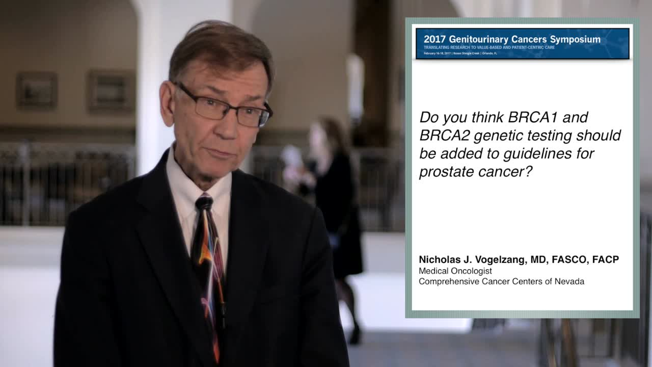 Should BRCA1 and BRCA2 Genetic Testing Be Added to Guidelines for Prostate Cancer--Yes