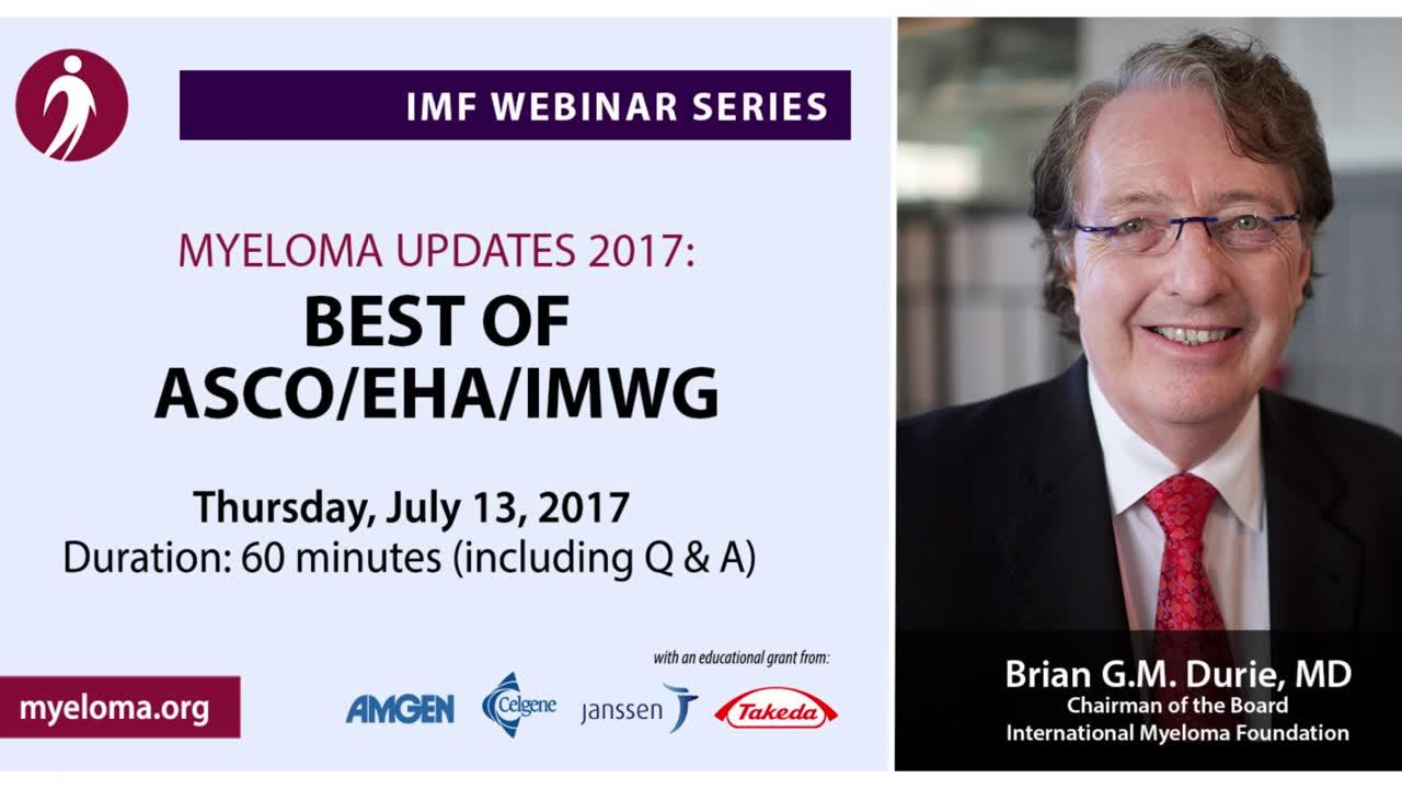 Myeloma Updates 2017- Best of ASCO-EHA-IMWG
