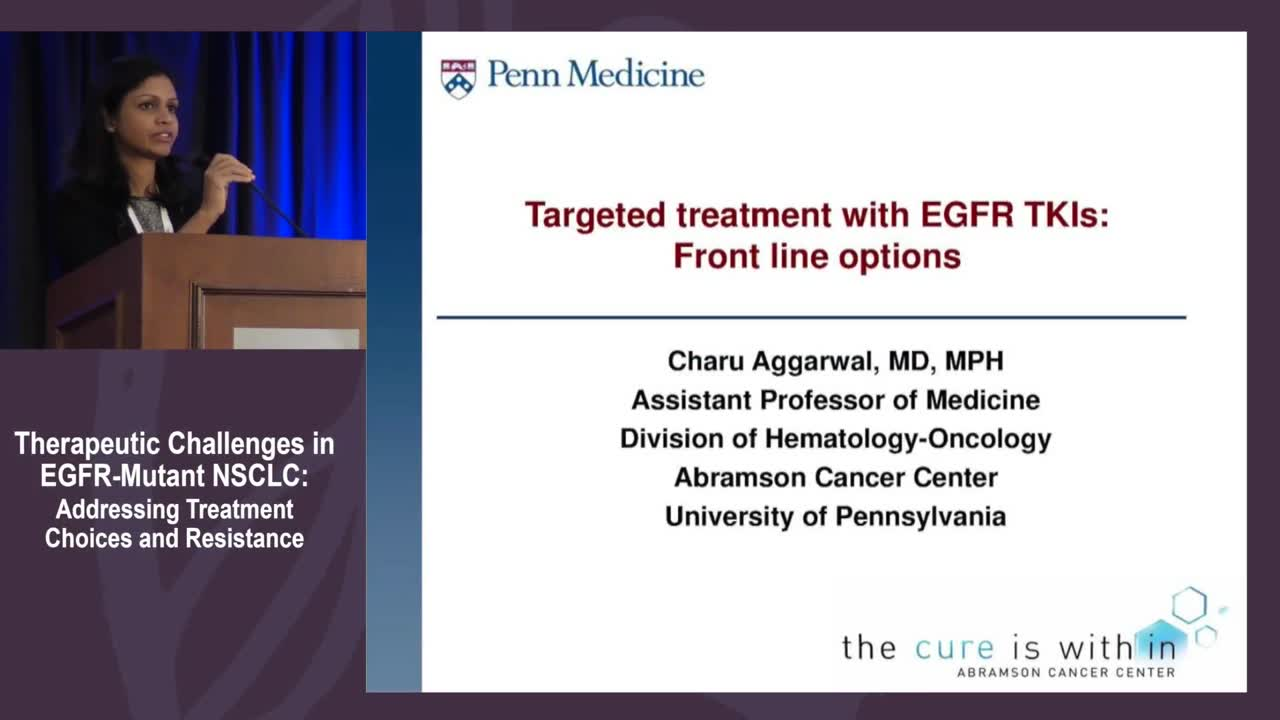Targeted treatment with EGFR TKIs: Front line options