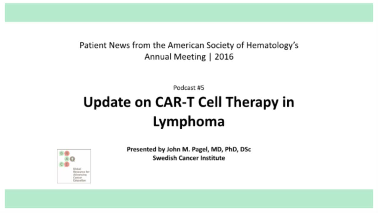 Update on car-t Cell Therapy in Lymphoma