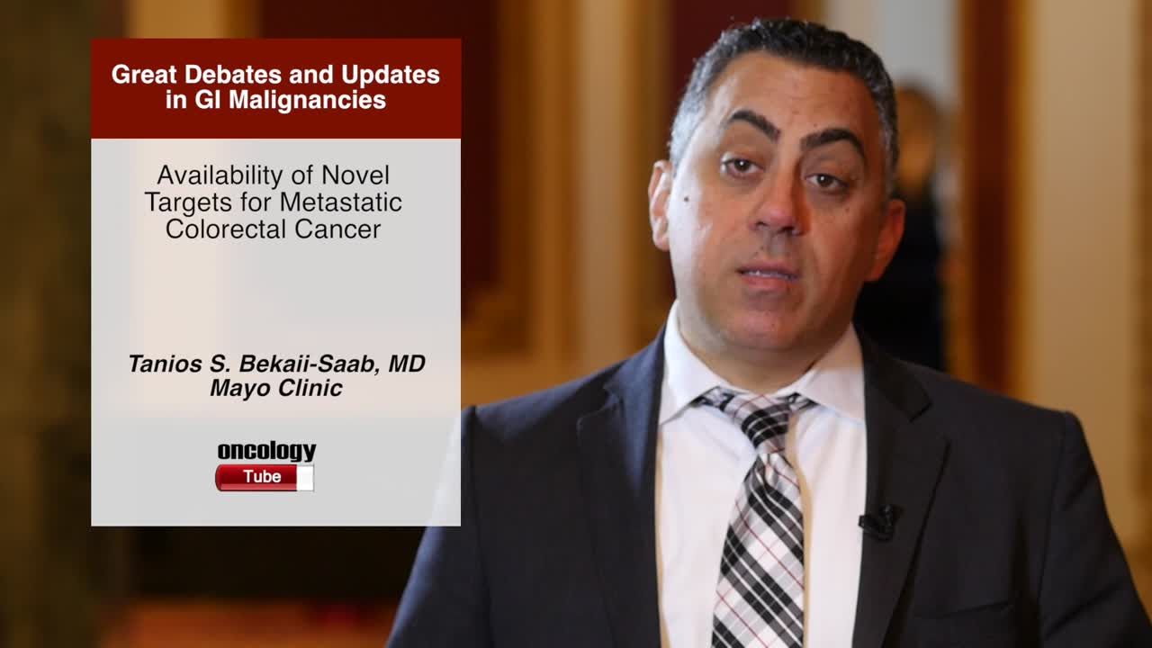 Availability of Novel Targets for Metastatic Colorectal Cancer