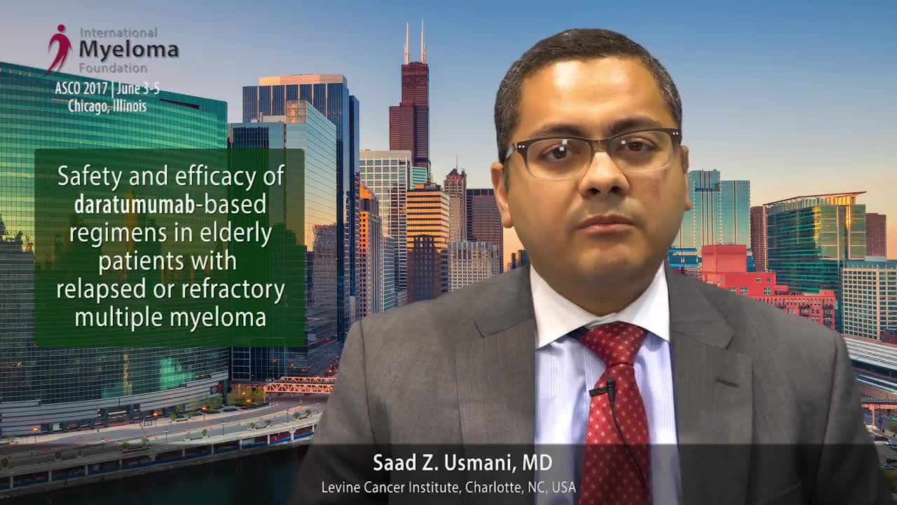 ASCO 2017- Safety and efficacy of daratumumab-based regimens in elderly patients with RRMM