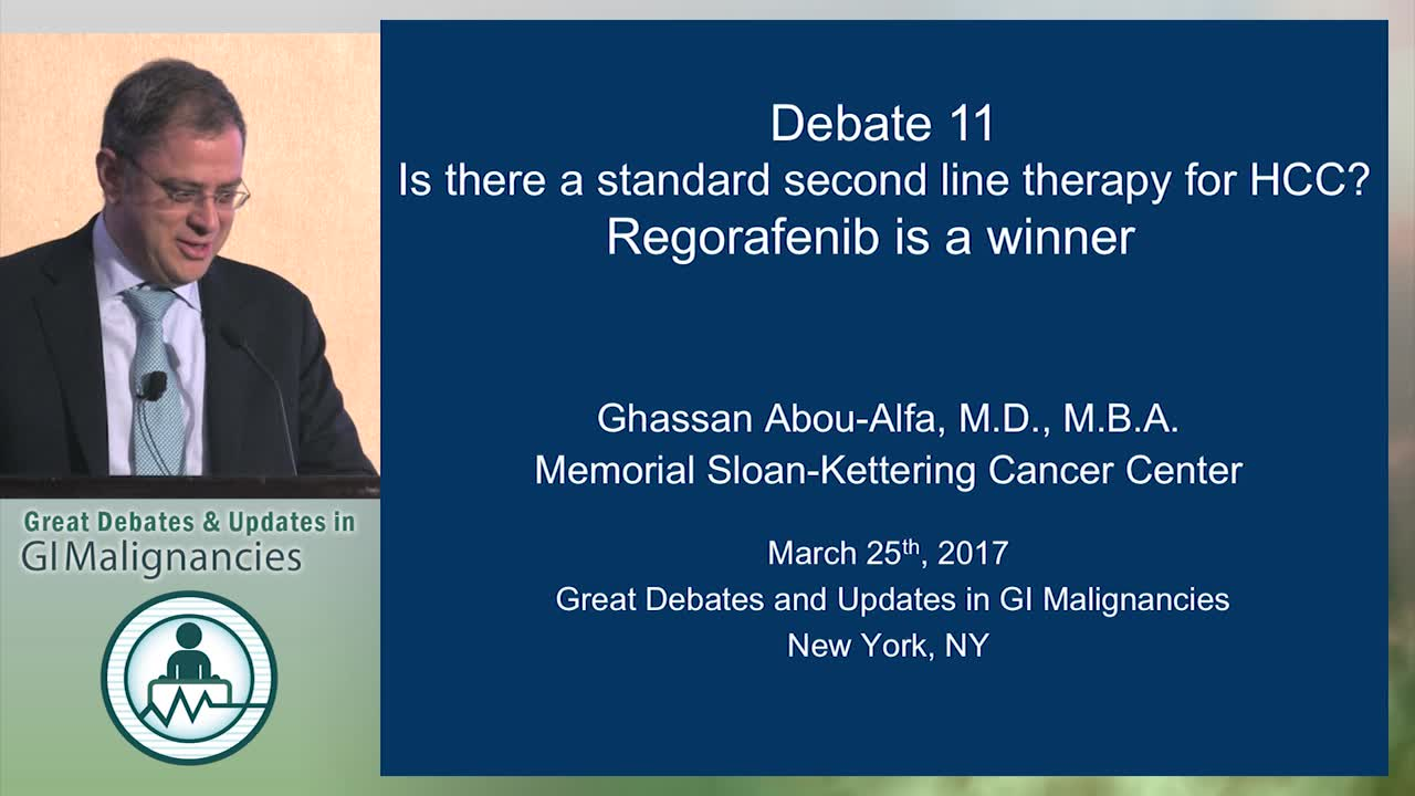 Debate: Is there a standard second line therapy for HCC? - Regorafenib is a winner